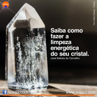 Saiba como fazer a limpeza energética do seu cristal