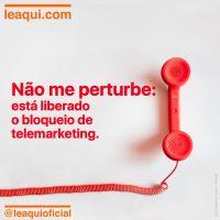 Não me perturbe: está liberado obloqueio de telemarketing