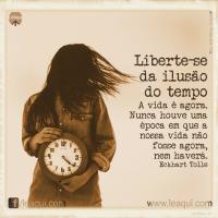 Liberte-se da ilusão do tempo