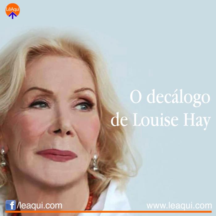 O decálogo de Louise Hay leaqui