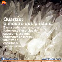 Quartzo: o mestre dos cristais