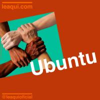 Ubuntu: um conceito a ser praticado