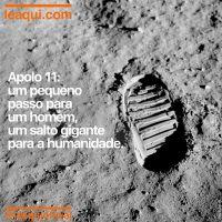 Apolo 11: um pequeno passo para um homem, um salto gigante para a humanidade
