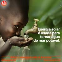 Energia solar é usada para tornar água do mar potável