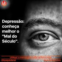 """Depressão: conheça melhor o """"Mal do Século"""""""