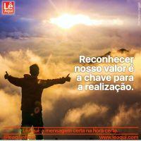 Reconhecer nosso valor é a chave para a realização