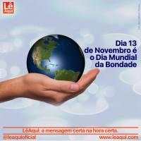 Dia 13 de Novembro é o Dia Mundial da Bondade